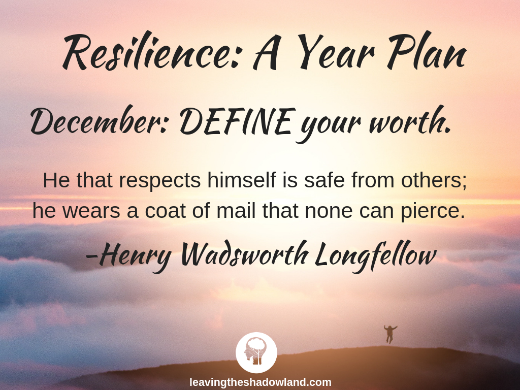 Resilience Plan for December: DEFINE Your Worth.