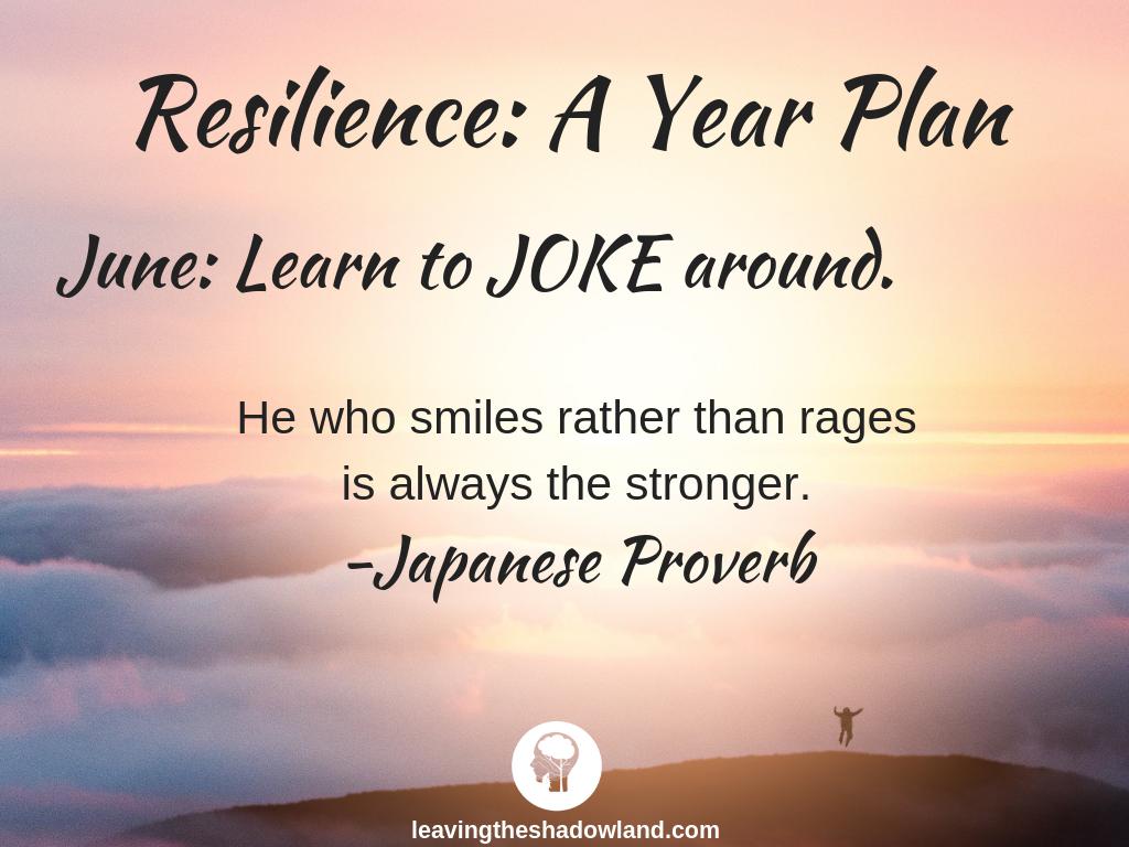 Resilience Plan for June: JOKE around.
