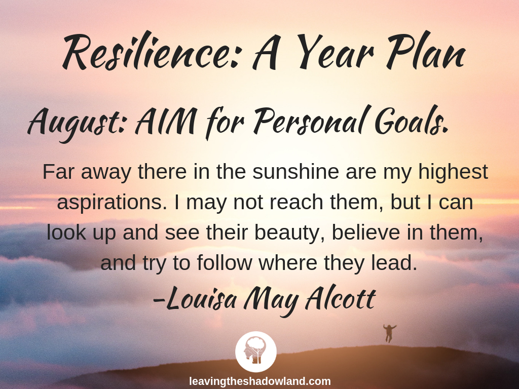 Resilience Plan for August: AIM for Personal Goals.